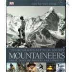 – 'Mountaineers: Great Tales of Bravery and Conquest' Hardback Book
